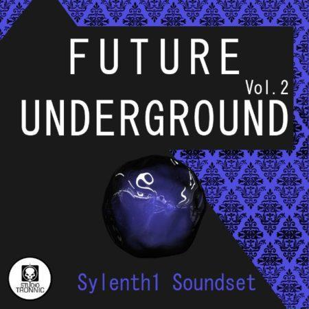 Future Undergound for Sylenth1 Vol. 2
