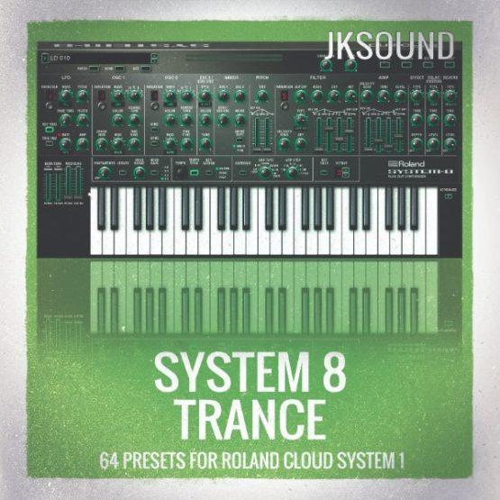 JK Sound - Roland Cloud System 8 Trance Soundset