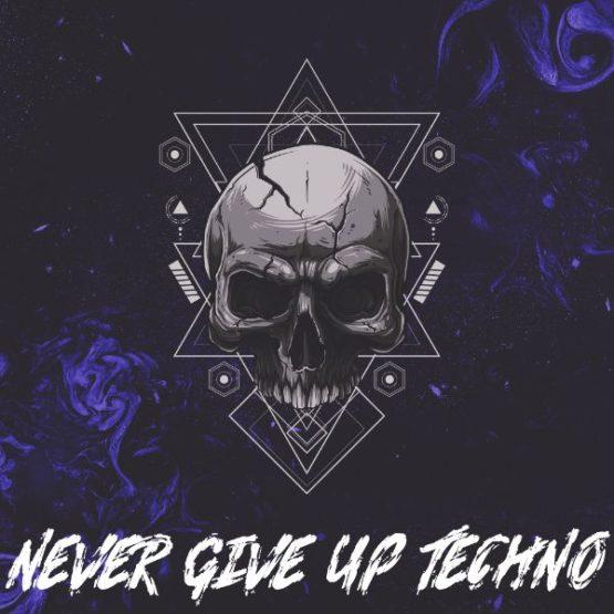 Never Give Up Techno Sample Pack By Skull Label
