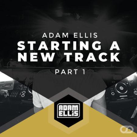 adam-ellis-starting-a-new-track-part-1-tutorial-myloops