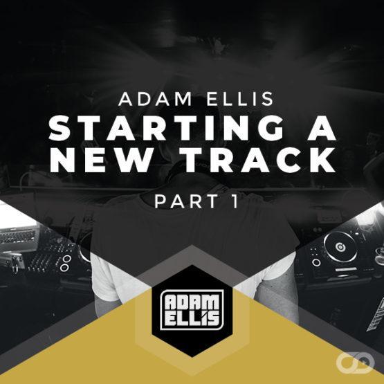adam-ellis-starting-a-new-track-part-1-tutorial-myloops