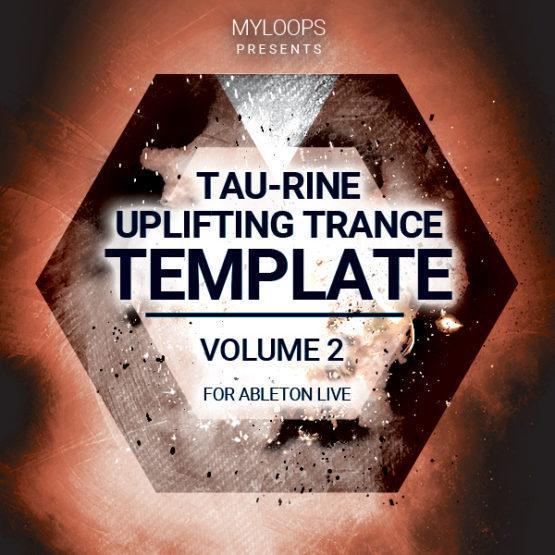 tau-rine-uplifting-trance-template-vol-2-for-ableton-live