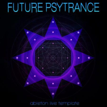 Ableton Live Template - Future Psytrance