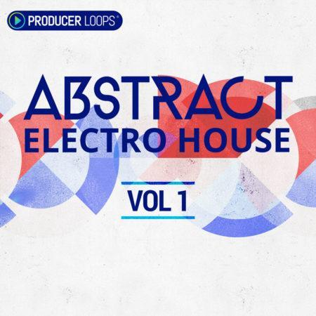 Abstract Electro House Vol 1