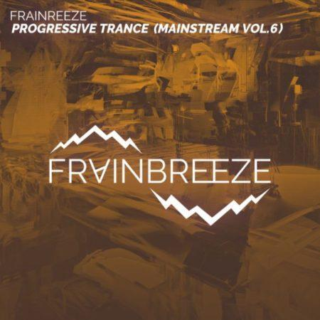 Frainbreeze - Mainstream Progressive Trance Template Vol. 6