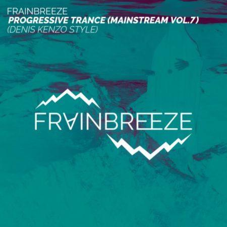 Frainbreeze Progressive FL Studio Template Vol 7 Denis Kenzo Style