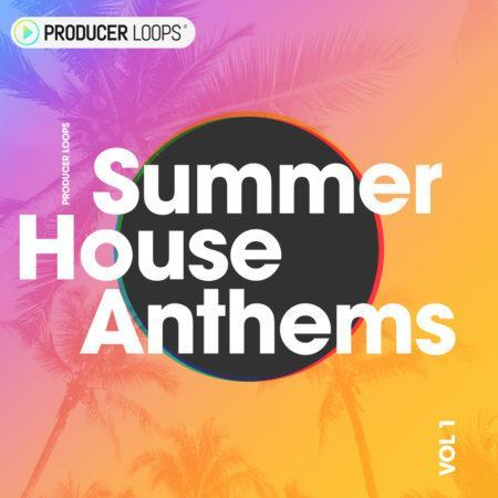 Summer House Anthems Vol 1