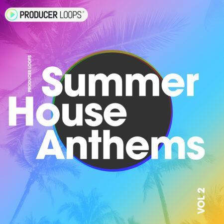 Summer House Anthems Vol 2