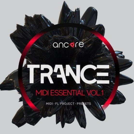Trance Midi Essential vol. 1 Pack By Ancore Sounds