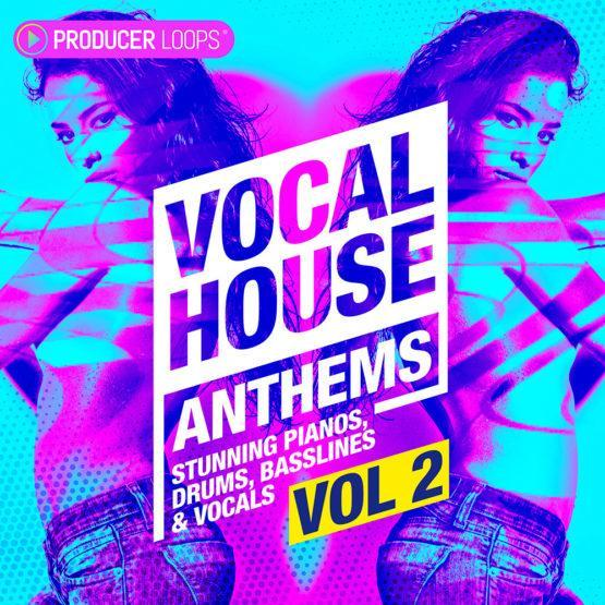 Vocal House Anthems 2