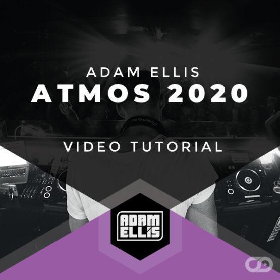 adam-ellis-atmos-2020-trance-production-tutorial-myloops