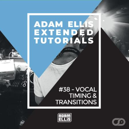 adam-ellis-tutorial-vocal-timing-and-transitions