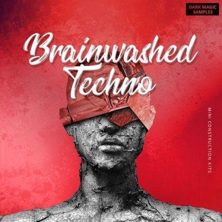 Brainwashed Techno Sample Pack By Dark Magic Samples