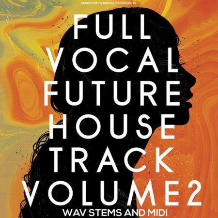 Full Vocal Future House Track Vol 2 Stems And MIDI [600x600]