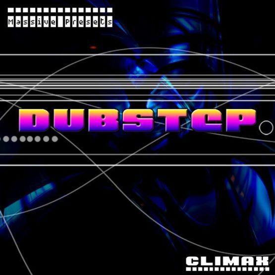 Massive Dubstep Presets - Climax
