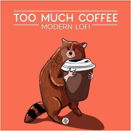 OST Audio Too Much Coffee Modern Lofi Sample Pack