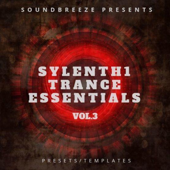 Sylenth1 Trance Essentials Vol. 3 (By SoundBreeze)