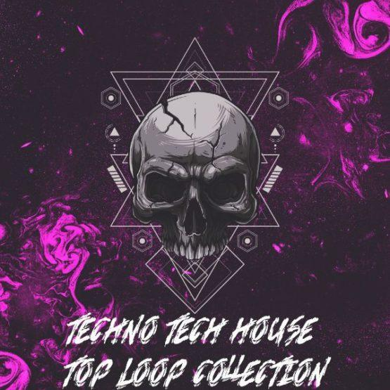 Techno & Tech House Top Loop Collection