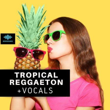 Tropical Reggaeton Sample Pack by Seven Sounds