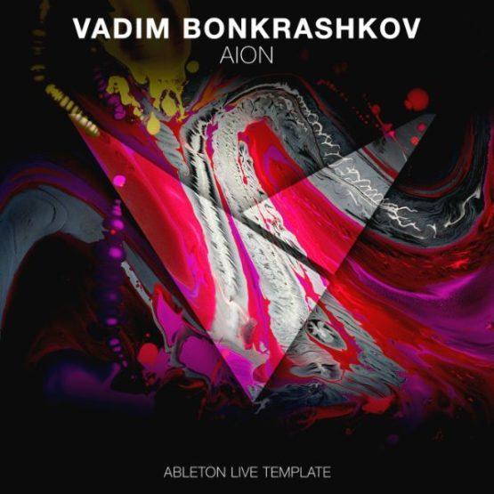 Vadim Bonkrashkov - AION - Ableton Live Template