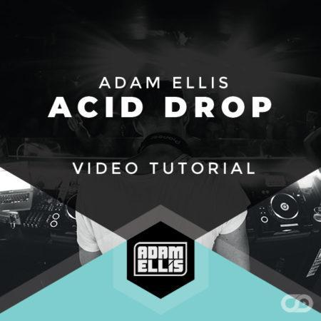 adam-ellis-acid-drop-video-tutorial