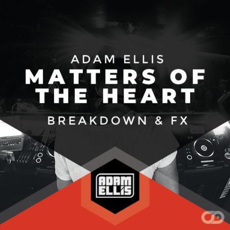 adam-ellis-matters-of-the-heart-breakdown-fx