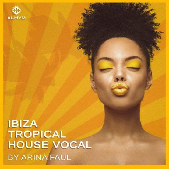 Arina Faul - Ibiza Tropical House Vocal