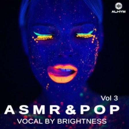 Brightness - ASMR and Pop Vocal Vol 3 - cover