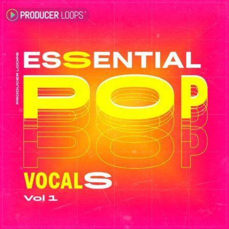 Essential Pop Vocals Vol 1 Sample Pack By Producer Loops (1)