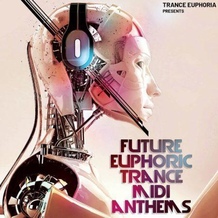 Future Euphoric Trance MIDI Anthems [600x600]
