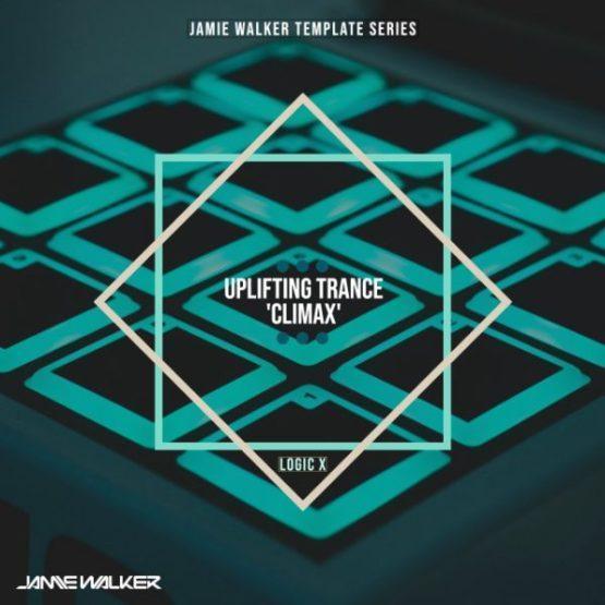 Jamie Walker - Uplifting Trance Climax (Logic Pro X Template)