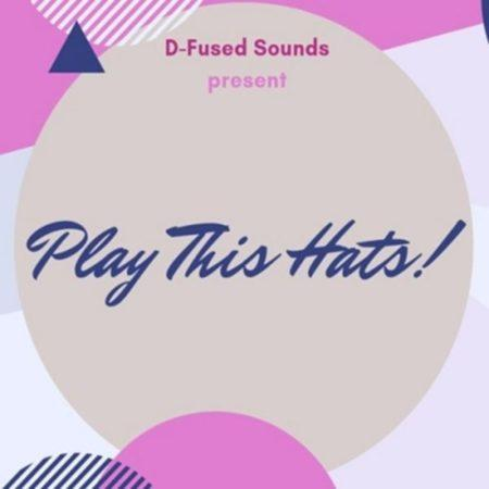 Play This Hats Sample Pack by D-Fused Sounds