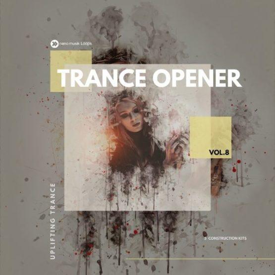 Trance Opener Vol 8 By Nano Musik Loops