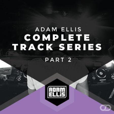 adam-ellis-complete-track-series-part-2