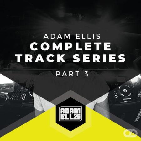 adam-ellis-complete-track-series-part-3