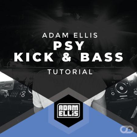 adam-ellis-psy-kick-and-bass-tutorial-myloops