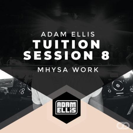 adam-ellis-tuition-session-8-mhysa-work
