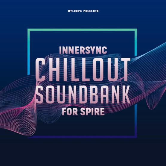 innersync-chillout-soundbank-for-spire-myloops