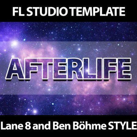 Afterlife _ Progressiv FL Studio Template Lane 8 & Ben Böhme Style (Cherry Coke) Cover
