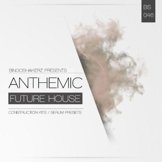 Anthemic Future House Sample Pack By Bingoshakerz