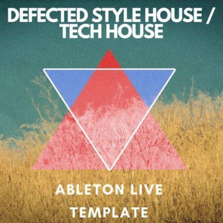 Defected Style House - Tech House Ableton Project