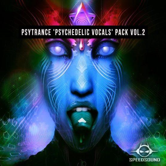 Psytrance Psychedelic Vocals Pack Vol.2