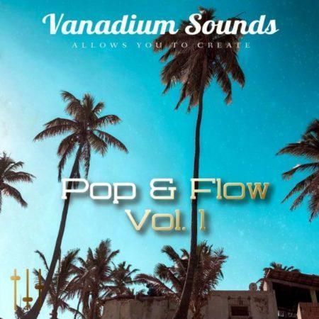 Vanadium Sounds - Pop & Flow Vol. 1 Sample Pack