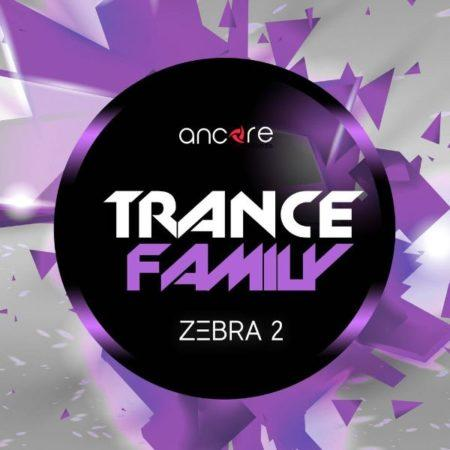 Zebra2 Trance Family Vol.1 Soundset By Ancore Sounds