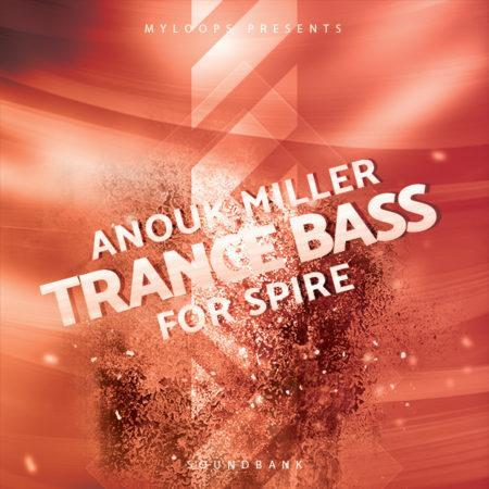 anouk-miller-trance-bass-for-spire-soundbank