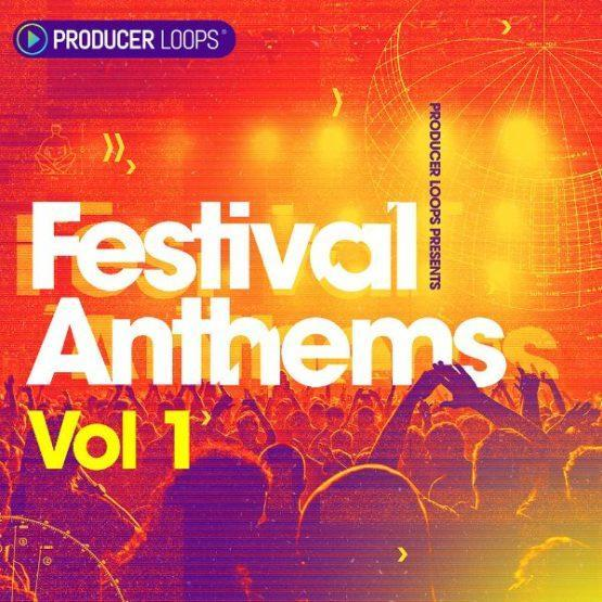 Festival Anthems Vol 1 Sample Pack By Producer Loops