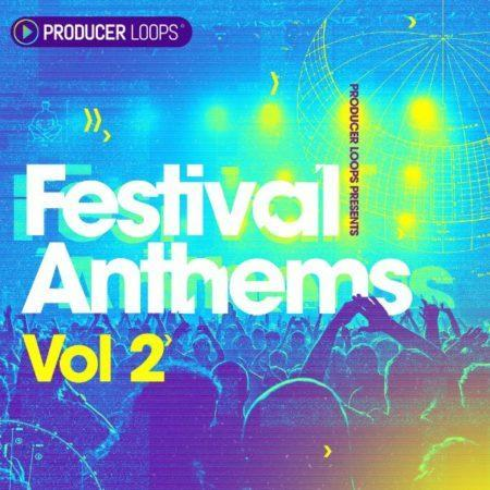Festival Anthems Vol 2 Sample Pack By Producer Loops