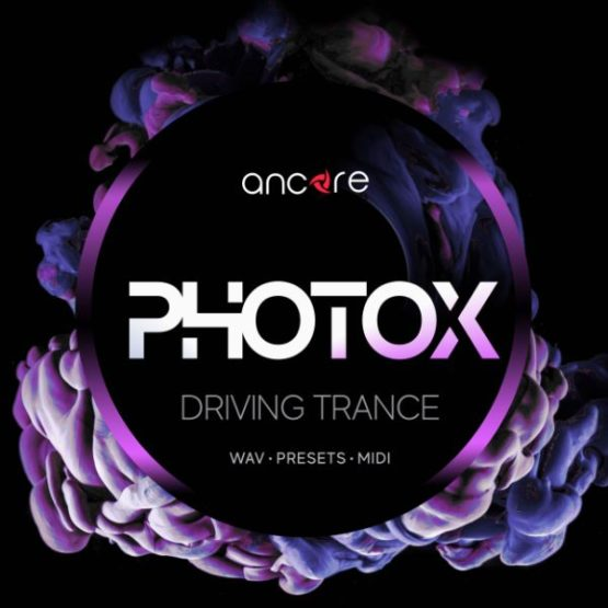 PHOTOX Driving Trance By Ancore Sounds