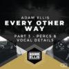 adam-ellis-eow-part-3-percs-vocal-details