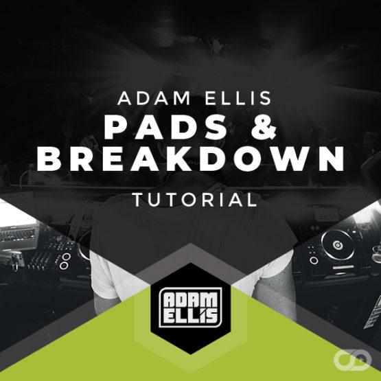 adam-ellis-pads-breakdown-tutorial